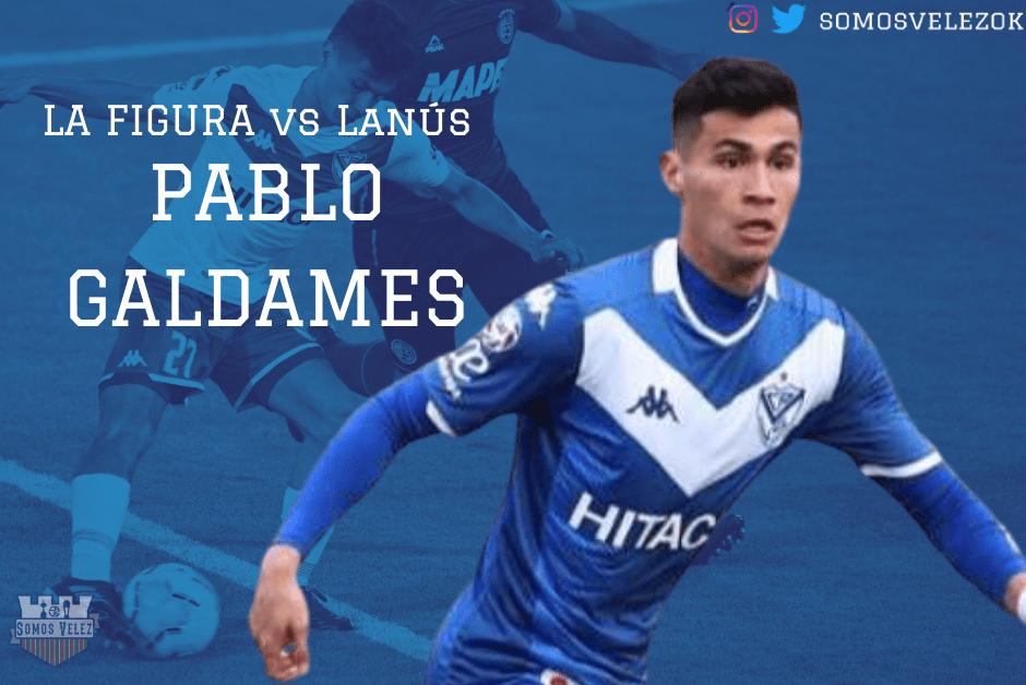 LA FIGURA VS LANÚS: PABLO GALDAMES